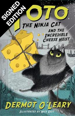 Toto the Ninja Cat and the Incredible Cheese Heist: Book 2 - Signed Edition - Toto (Paperback)