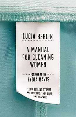 A Manual for Cleaning Women: Selected Stories (Hardback)