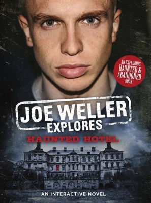 Joe Weller Explores: Haunted Hotel (Hardback)