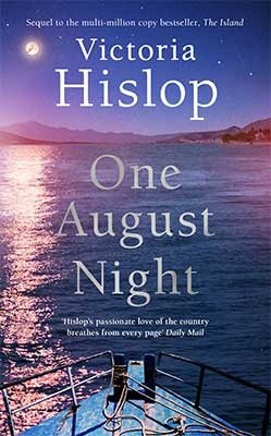 One August Night by Victoria Hislop | Waterstones