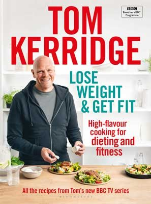 Lose Weight & Get Fit: 100 High-Flavour Recipes for Dieting and Fitness (Hardback)
