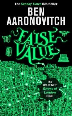 False Value - A Rivers of London novel (Hardback)