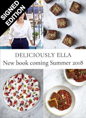 Deliciously Ella: The Cookbook