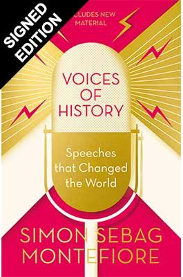 Voices of History: Speeches that Changed the World - Exclusive Edition with Signed Bookplate (Paperback)