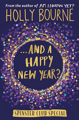 And a Happy New Year? - The Spinster Club 4 (Hardback)
