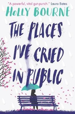 The Places I've Cried in Public: Exclusive edition (Paperback)