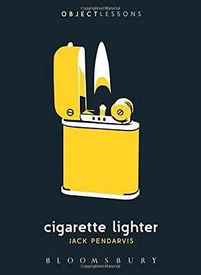Cigarette Lighter - Object Lessons (Paperback)