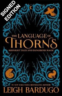 The Language of Thorns - Signed Edition: Midnight Tales and Dangerous Magic - The Language of Thorns (Hardback)