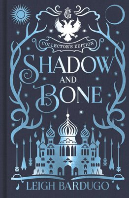 Shadow and Bone: Collector's Edition - Shadow and Bone (Hardback)