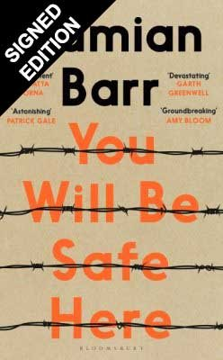 Cover of the book, You Will Be Safe Here.