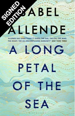 A Long Petal of the Sea: Signed Edition (Hardback)