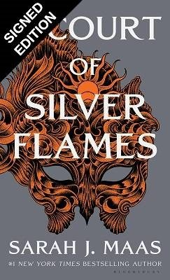 A Court of Silver Flames: Signed Exclusive Edition - A Court of Thorns and Roses (Hardback)
