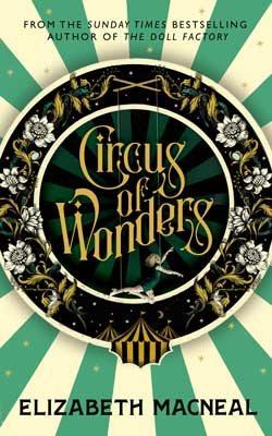 Circus of Wonders (Hardback)