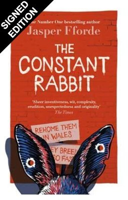 The Constant Rabbit: Signed Edition (Hardback)