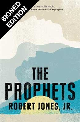 The Prophets: Signed Exclusive Edition (Hardback)