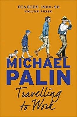 Travelling to Work: Diaries 1988-1998 (Paperback)