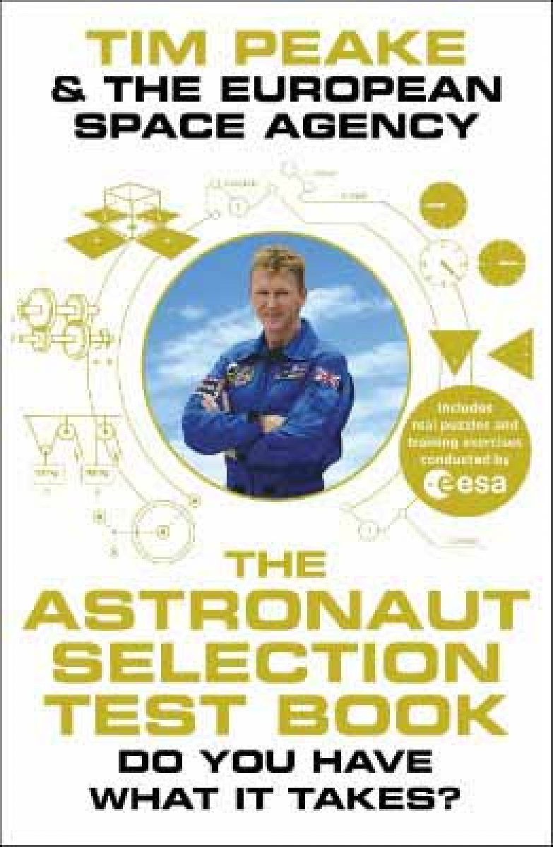 The Astronaut Selection Test Book: Do You Have What it Takes for Space? (Hardback)