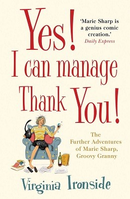 Yes! I Can Manage, Thank You!: Marie Sharp 3 (Paperback)