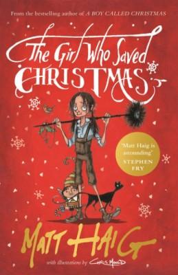 The Girl Who Saved Christmas (Hardback)