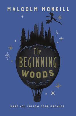 The Beginning Woods (Paperback)