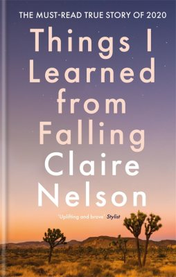 Things I Learned From Falling (Hardback)