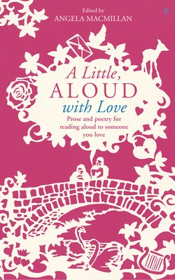 A Little, Aloud with Love (Paperback)