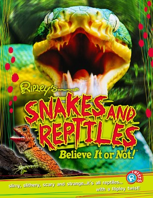 Snakes and Reptiles (Ripley's Twists) (Paperback)