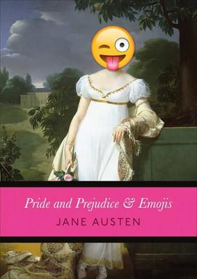 Pride and Prejudice & Emojis (Hardback)