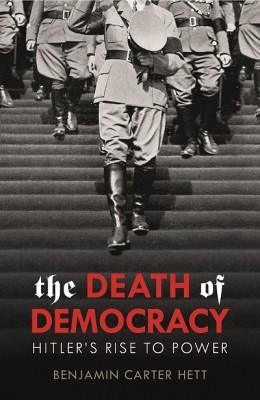 The Death of Democracy (Hardback)