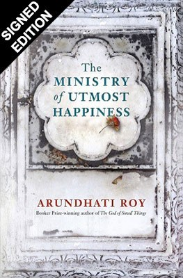 The Ministry of Utmost Happiness - Signed Edition (Hardback)