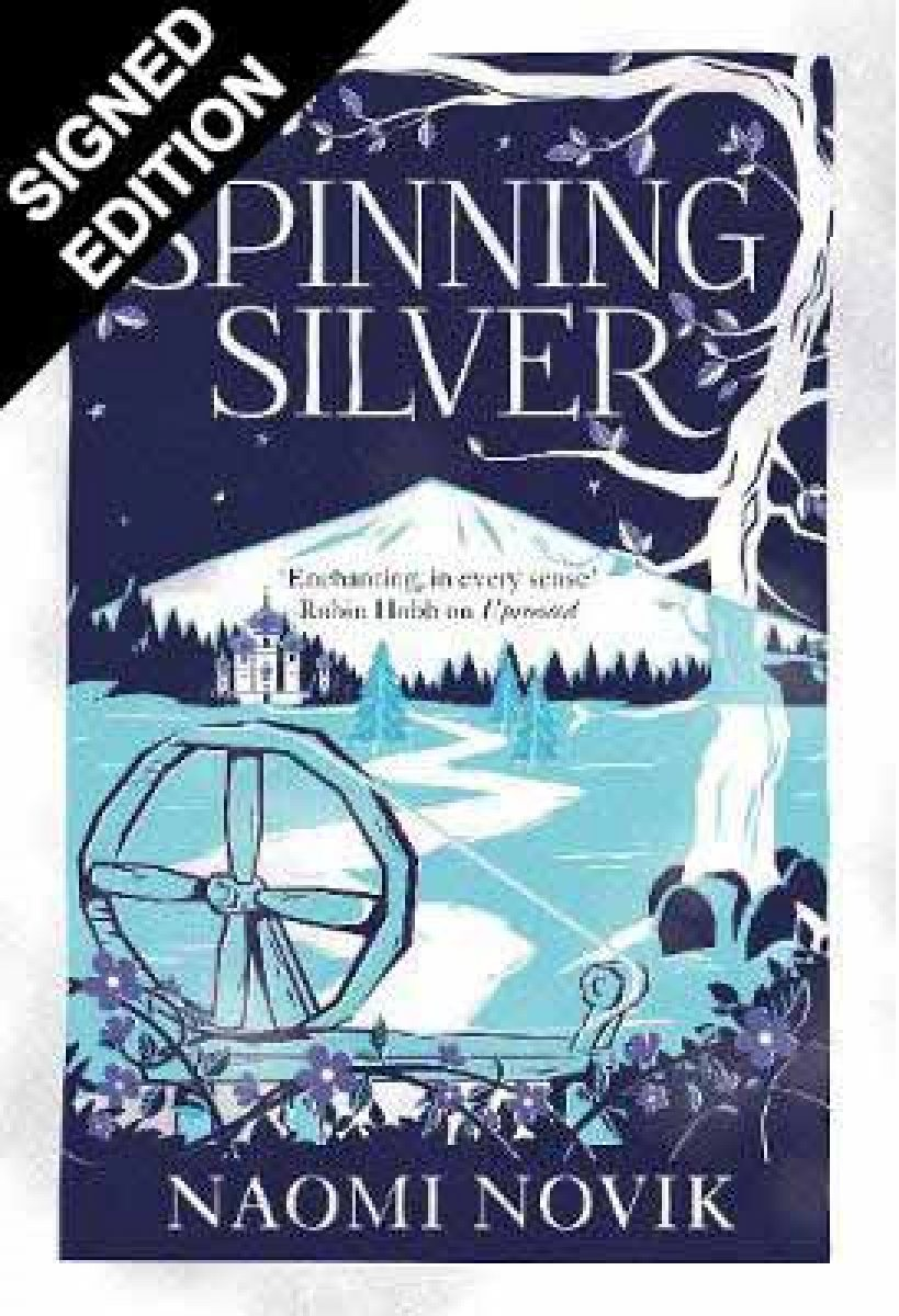 Spinning Silver: Signed Edition (Hardback)