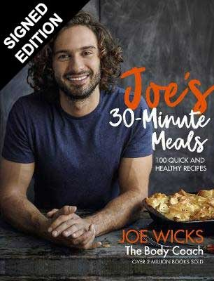 Joe's 30 Minute Meals: 100 Quick and Healthy Recipes - Signed Edition (Hardback)