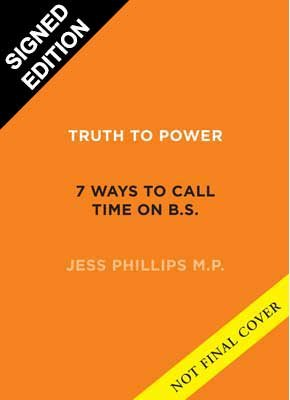 Cover of the book, Truth to Power: 7 Ways to Call Time on B.S..