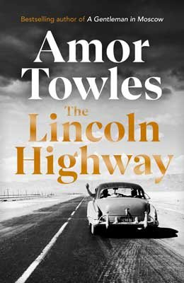 The Lincoln Highway (Hardback)