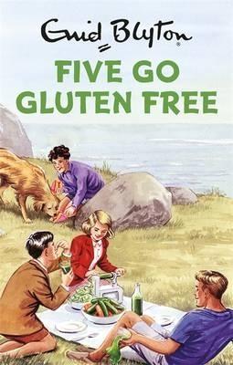 Five Go Gluten Free (Hardback)