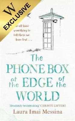 The Phone Box at the Edge of the World (Hardback)