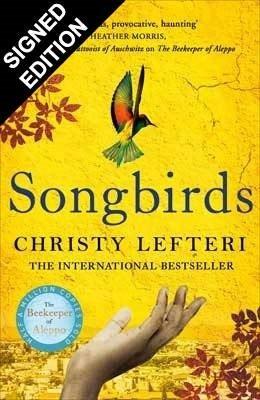 Songbirds: Signed Edition (Hardback)