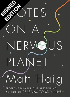 Notes on a Nervous Planet: Signed Edition (Hardback)