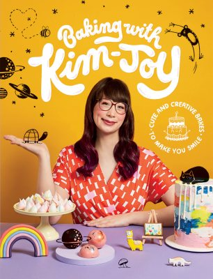 Baking with Kim-Joy: Cute and Creative Bakes to Make You Smile (Hardback)