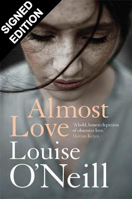 Almost Love: Signed Edition (Hardback)