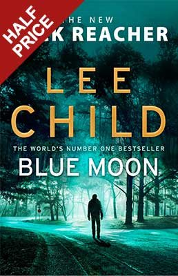 Blue Moon: (Jack Reacher 24) - Jack Reacher (Hardback)