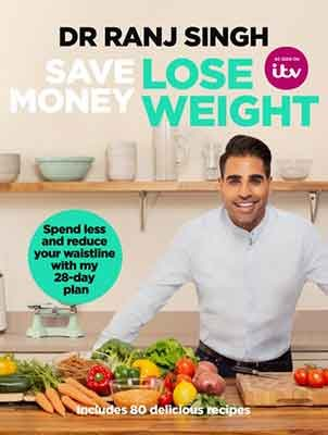 Save Money Lose Weight: Spend Less and Reduce Your Waistline with My 28-day Plan (Paperback)