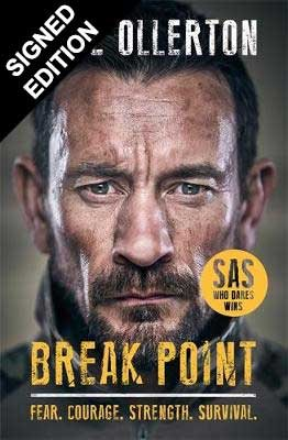 Break Point: SAS: Who Dares Wins Host's Incredible True Story - Signed Edition (Hardback)