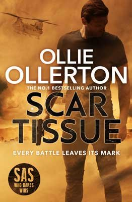 Scar Tissue: The Debut Thriller from the No.1 Bestselling Author and Star of SAS: Who Dares Wins (Hardback)