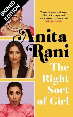 The Right Sort of Girl: Signed Edition (Hardback)