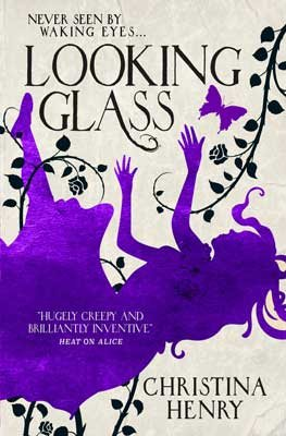 Looking Glass - Alice 3 (Paperback)