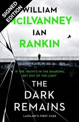 The Dark Remains: Signed Exclusive Edition (Hardback)