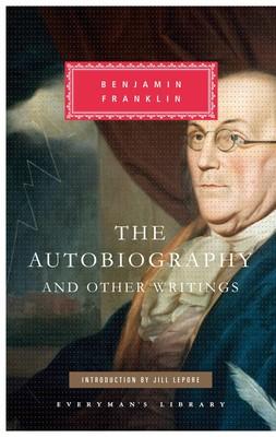 The Autobiography of Benjamin Franklin (Hardback)