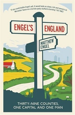 Engel's England: Thirty-nine counties, one capital and one man (Paperback)