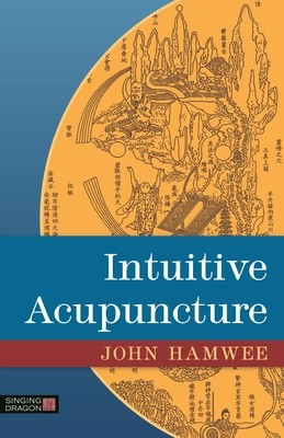 Intuitive Acupuncture (Paperback)
